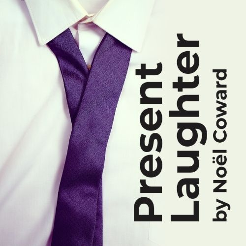 Present Laughter 500 by 500